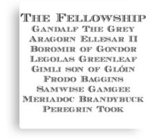 The Fellowship Canvas Print