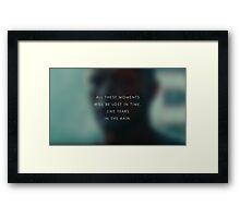 Tears in the rain Framed Print