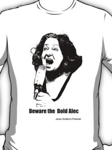 Janey: The Bold Alec T-Shirt