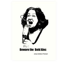 Janey: The Bold Alec Art Print