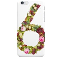 The number six Part of a set of letters, Numbers and symbols of the Alphabet made with flowers iPhone Case/Skin