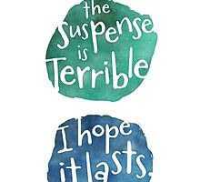 The Suspense is Terrible by Shawna Armstrong