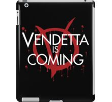 Vendetta is Coming iPad Case/Skin