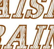 Floor Sander - Raisin' Grain Sticker