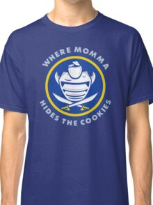 Where Momma Hides the Cookies Classic T-Shirt
