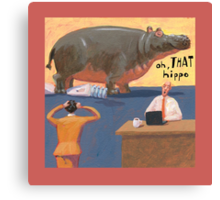 oh, THAT hippo Canvas Print
