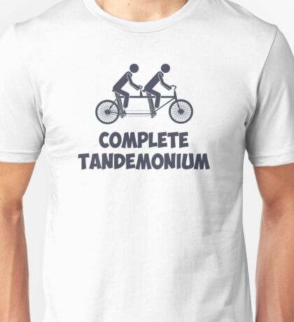 Tandem Bike Complete Tandemonium Unisex T-Shirt
