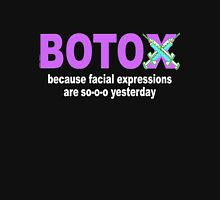 BOTOX - Because facial expressions are so-o-o yesterday! (for dark colors) Womens Fitted T-Shirt