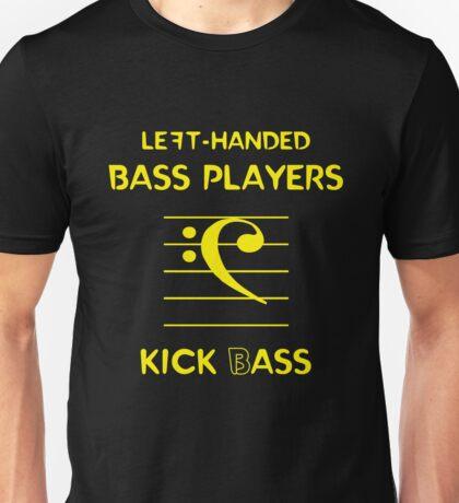 Left-Handed Bass Players Kick (B)ass Unisex T-Shirt