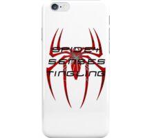 Spidey senses tingling- Spiderman iPhone Case/Skin