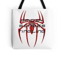 Spidey senses tingling- Spiderman Tote Bag