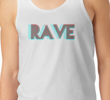 RAVE Tank Top