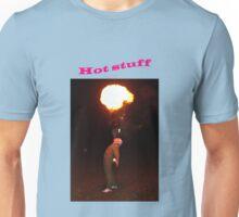Hot Stuff (#2) Unisex T-Shirt