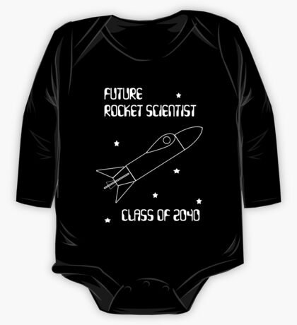 Future Rocket Scientist -- Class of 2040 One Piece - Long Sleeve