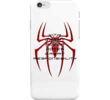Spiderman- with great power comes great responsibility iPhone Case/Skin