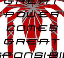 Spiderman- with great power comes great responsibility Sticker