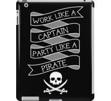 Party like a Pirate iPad Case/Skin