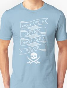 Party like a Pirate Unisex T-Shirt