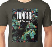Fangirl All the Way! Unisex T-Shirt