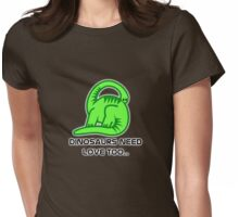 Dinosaurs need love too... Womens Fitted T-Shirt
