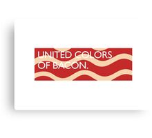 United Colors of Bacon Canvas Print