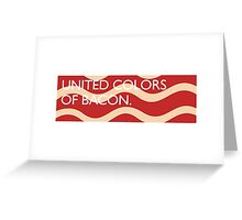 United Colors of Bacon Greeting Card