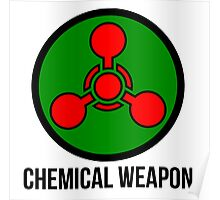 Chemical weapon Poster