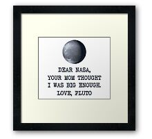 Dear Nasa Love Pluto Framed Print