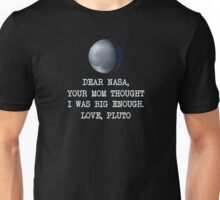 Dear Nasa Love Pluto Unisex T-Shirt