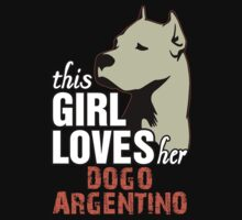 This Girl Loves Her Dogo Argentino Kids Clothes