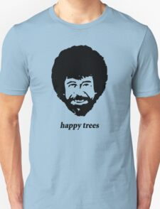 Bob Ross - happy trees T-Shirt