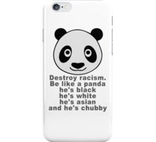 Be like a panda iPhone Case/Skin