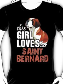 This Girl Loves Her Saint Bernard T-Shirt