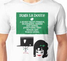 Irma La Douce Unisex T-Shirt