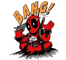 BANG! DEADPOOL! Photographic Print