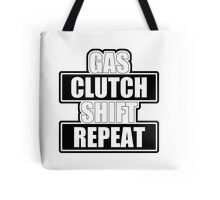 Gas clutch shift repeat Tote Bag