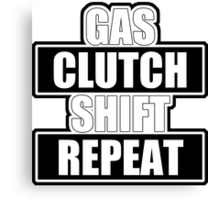 Gas clutch shift repeat Canvas Print