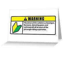 JDM WARNING - HOONIGAN PACKAGE Greeting Card