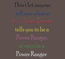 Always be a Power Ranger by pudgysquirrles