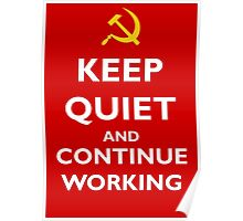 Keep quiet and continue working Poster