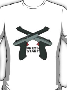 "Just Press ""Start"" T-Shirt"