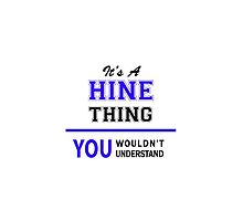 It's a HINE thing, you wouldn't understand !! by thenamer