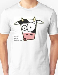 Dyslexic Cow Unisex T-Shirt