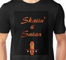 Skatin' 4 Satan Unisex T-Shirt