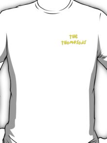 The Thompsons T-Shirt