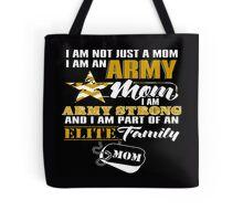 I'm An Army Mom! Tote Bag