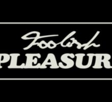 Foolish Pleasure (Basic Black) Sticker
