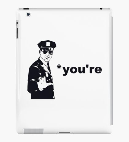You're Your Grammar Police iPad Case/Skin