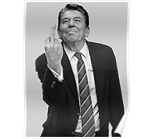 Ronald Reagan Flipping The Bird  Poster