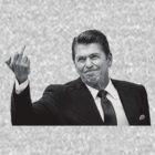 Ronald Reagan Flipping The Bird  by LibertyManiacs